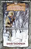 Northwest Passage, David Thompson