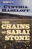 The Chains of Sarai Stone, Cynthia Haseloff