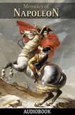 Memoirs of Napoleon, Louis Antoine Fauvelet de Bourrienne