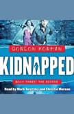 Kidnapped #3: The Rescue, Gordon Korman