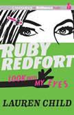 Ruby Redfort Look Into My Eyes, Lauren Child