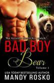 Bad Boy Bear, Mandy Rosco