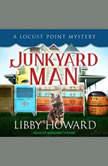 Junkyard Man, Libby Howard