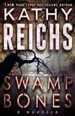 Swamp Bonesla, Kathy Reichs
