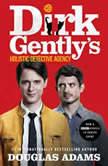 Dirk Gently's Holistic Detective Agency, Douglas Adams