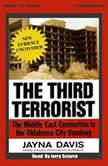 The Third Terrorist, Jayna Davis
