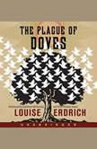 The Plague of Doves, Louise Erdrich
