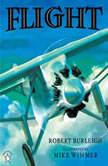 Flight, Robert Burleigh