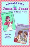 Junie B. Jones: Books 19-20 Junie B. Jones #19 and #20