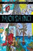 Bayou Da Vinci, David Pierson
