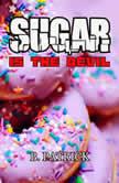 Sugar Is The Devil, B. Patrick