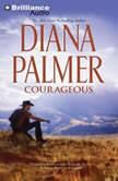 Courageous, Diana Palmer
