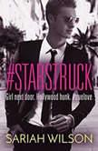 #Starstruck, Sariah Wilson