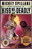 Kiss Me Deadly, Mickey Spillane