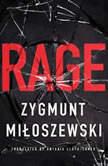 Rage, Zygmunt Miloszewski