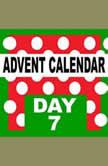 Advent Calendar: Starting on December 1st, count the days till Christmas-eve., Sophia Behal
