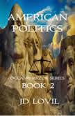 AMERICAN POLITICS, JD Lovil