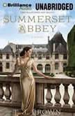Summerset Abbey, T. J. Brown