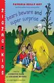 Bears Beware Zigzag Kids Book 5, Patricia Reilly Giff
