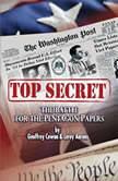 Top Secret: The Battle for the Pentagon Papers 2008 Tour Edition, Geoffrey Cowan