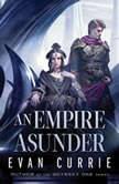 An Empire Asunder, Evan Currie