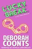 Lucky Break, Deborah Coonts