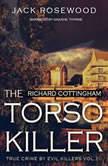 Richard Cottingham: The True Story of The Torso Killer