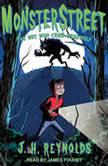 Monsterstreet The Boy Who Cried Werewolf, J.H. Reynolds