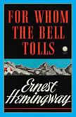 For Whom the Bell Tolls - Ernest Hemingway, Ernest Hemingway