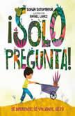 !Solo pregunta! Se Diferente, Se Valiente, Se Tu, Sonia Sotomayor