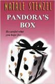 Pandora's Box, Natale Stenzel