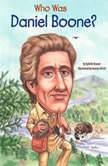 Who Was Daniel Boone?, Sydelle Kramer