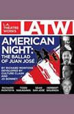 American Night: The Ballad of Juan Jose, Richard Montoya