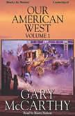 Our American West, Vol 1, Gary McCarthy