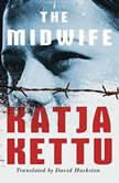 The Midwife, Katja Kettu