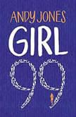 Girl 99, Andy Jones