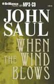 When the Wind Blows, John Saul
