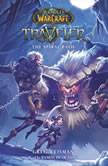 World of Warcraft: Traveler, Novel #2: The Spiral Path, Greg Weisman