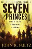 Seven Princes, John R. Fultz