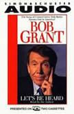 Let's Be Heard, Robert Grant