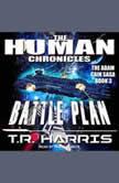 Battle Plan, T.R. Harris