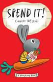 Spend It!, Cinders McLeod