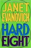 Hard Eight A Stephanie Plum Novel, Janet Evanovich