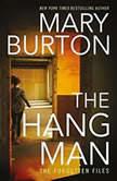 The Hangman, Mary Burton