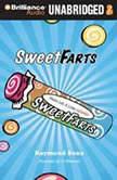Sweet Farts #1, Raymond Bean