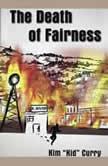 "The Death of Fairness, Kim ""Kid"" Curry"