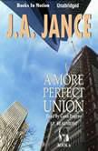 A More Perfect Union, J.A. Jance