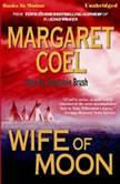 Wife Of Moon, Margaret Coel