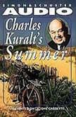 Charles Kuralt's Summer, Charles Kuralt