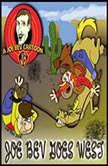 Joe Bev Goes West A Joe Bev Cartoon Collection, Volume 4, Joe Bevilacqua; Jim Harmon; Carl Memling; Pedro Pablo Sacristn